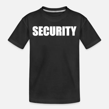 Security Security - Toddler Organic T-Shirt