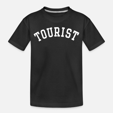 Tourist tourist - Toddler Organic T-Shirt