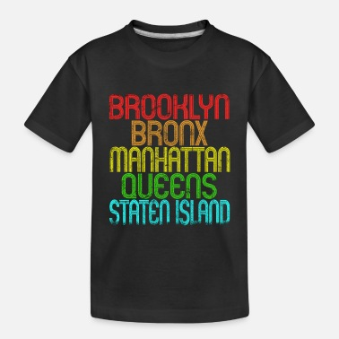 5 Boroughs The 5 Boroughs Of New York City Retro Vintage 80S - Toddler Organic T-Shirt