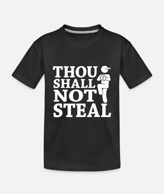 Movie Baby T-Shirts - Thou Shall Not Steal - Toddler Organic T-Shirt black