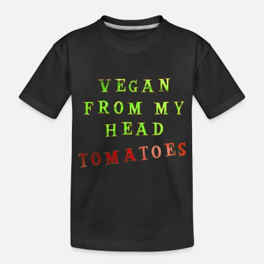 Leaf Vegan From My Head Tomatoes - Toddler Organic T-Shirt