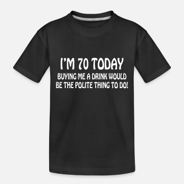 70th 70th BIRTHDAY - Toddler Organic T-Shirt