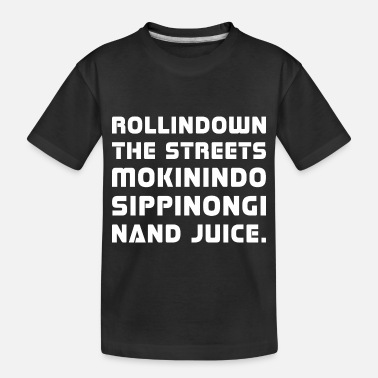 Juicehead Rolling Down The Streets Juice - Toddler Organic T-Shirt