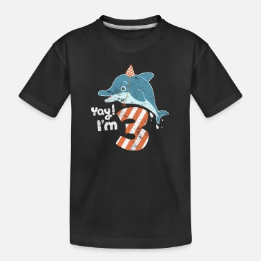 Toddler Kids Birthday Boy & Girl Dolphin Kids 3 Years - Toddler Organic T-Shirt