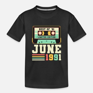 Best Sister 30th Birthday June Gift Vintage 1991 30 Years - Toddler Organic T-Shirt