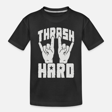 Thrash THRASH HARD - Toddler Organic T-Shirt
