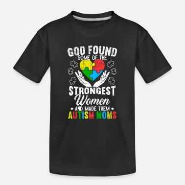 Autism Disorder Autism Mom ASD Awareness Autism Spectrum Disorder - Toddler Organic T-Shirt
