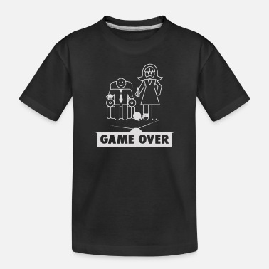 Over Game Over Wedding - Toddler Organic T-Shirt