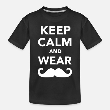 Mustache Keep calm and wear Mustache - Toddler Organic T-Shirt