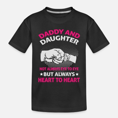 Father And Daughter Father And Daughter - Toddler Organic T-Shirt