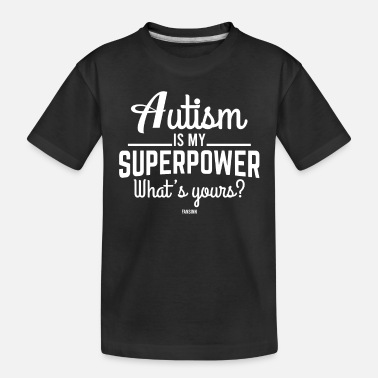 Autism Disorder Autism particularly developmental disorder - Toddler Organic T-Shirt