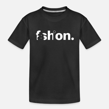 Fashion Fashion - Toddler Organic T-Shirt