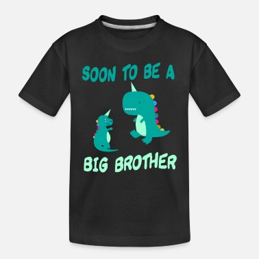 SOON TO BE A BIG BROTHER UNICORN DINOSAUR - Toddler Organic T-Shirt