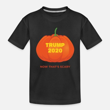Spirit Trump 2020 Now That's Scary Democrats Halloween - Toddler Organic T-Shirt
