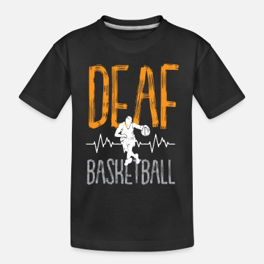 Rebound Deaf Ball Basketball Gift Deafball - Toddler Organic T-Shirt