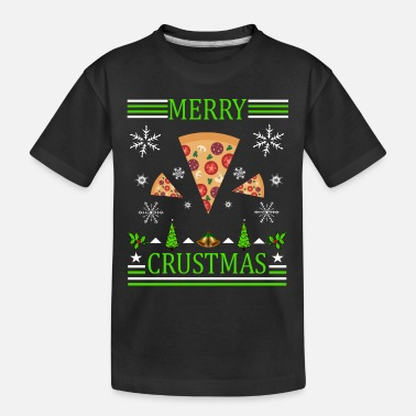 Poinsettia Merry Crustmas Pizza - Toddler Organic T-Shirt