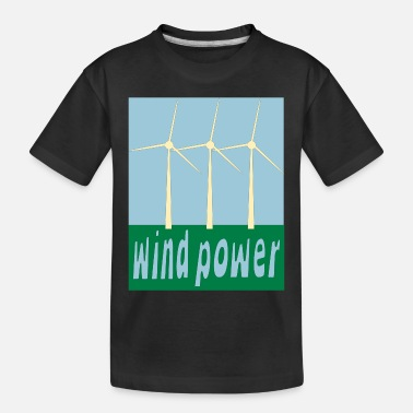 Wind Wind Power With Wind Turbines - Toddler Organic T-Shirt