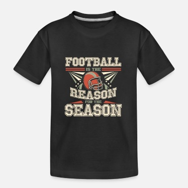 Game Over Football Season - Toddler Organic T-Shirt