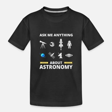 Rocket Science Astronomy Funny Gift - Toddler Organic T-Shirt