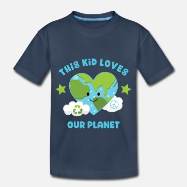 Earth This Kid Loves Earth - Toddler Organic T-Shirt