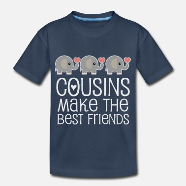 Quotes Cousins Make the Best Friends - Toddler Organic T-Shirt