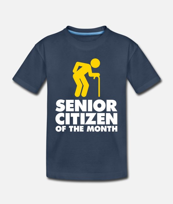 Retirement Baby Clothing - Senior Of The Month - Toddler Organic T-Shirt navy