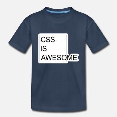 Css CSS is Awesome - Toddler Organic T-Shirt