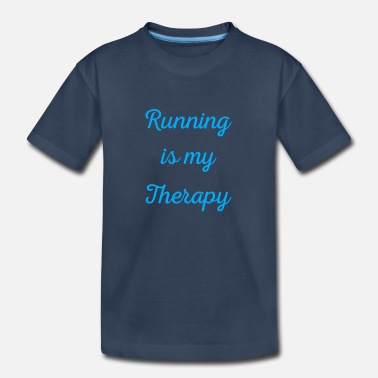 Marathon Running is my therapy saying gift - Toddler Organic T-Shirt