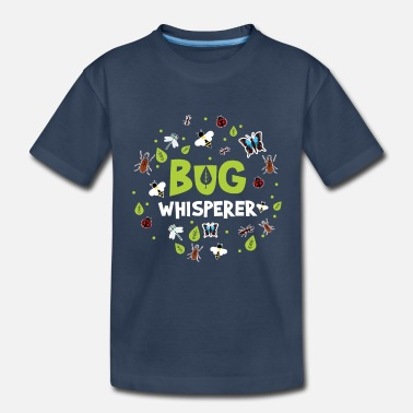 Insect Bug Whisperer Insect Lover Entomology - Toddler Organic T-Shirt