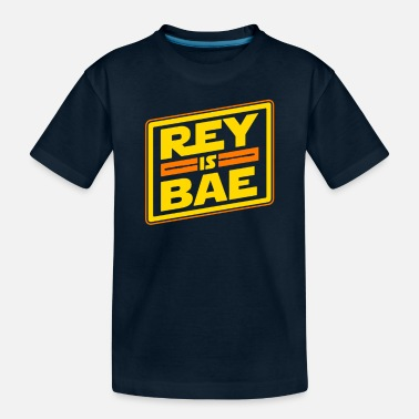 Rey Rey is bae - Toddler Organic T-Shirt