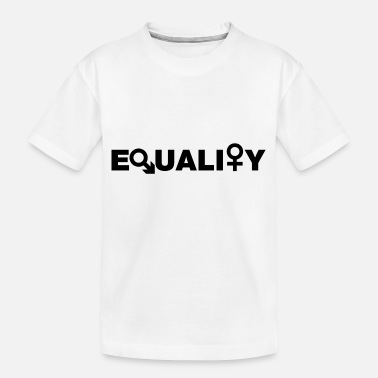 Equal Rights Liberty Equal Rights Equality - Kid's Organic T-Shirt