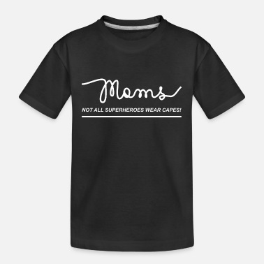Wear Moms Superhero - Kid's Organic T-Shirt