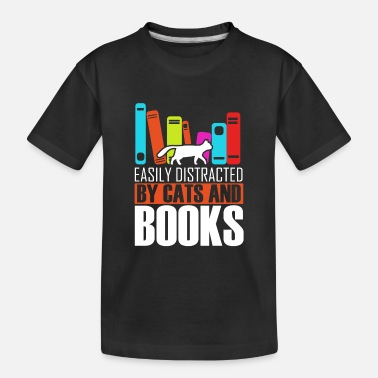 Distracted By Cats Easily Distracted by Cats and Books - Kid's Organic T-Shirt