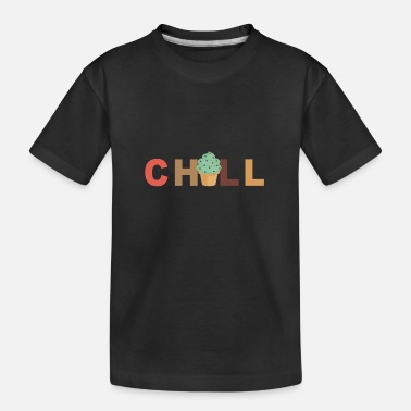 Chill Chill - Chilling - Kid's Organic T-Shirt