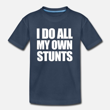 Stunt Stunts - Kid's Organic T-Shirt