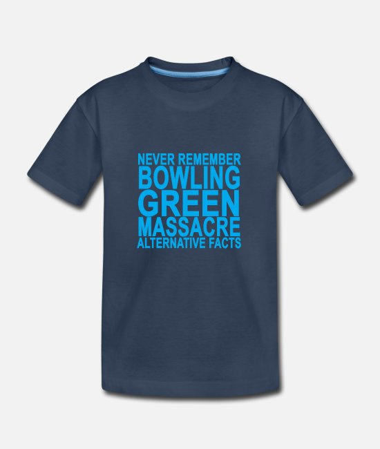 Bowling T-Shirts - never_remember_bowling_green_masacre_alt - Kid's Organic T-Shirt navy