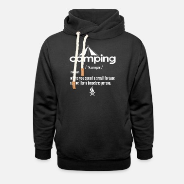 Funny Definition Camping Fortune Forest Homeless F - Unisex Shawl Collar Hoodie
