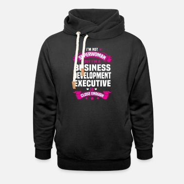 Executive Business Development Executive - Unisex Shawl Collar Hoodie