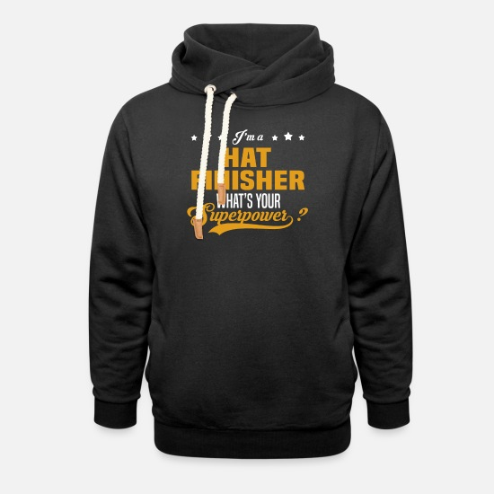 Superpower Hoodies & Sweatshirts - Hat Finisher - Unisex Shawl Collar Hoodie black