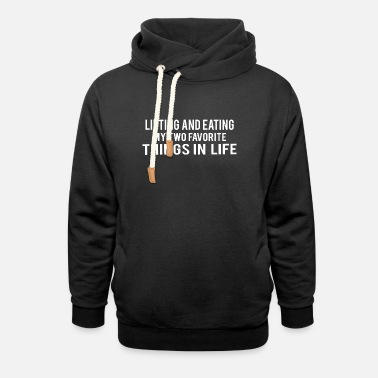 Gym POWERLIFTING : lifting and eating - Unisex Shawl Collar Hoodie