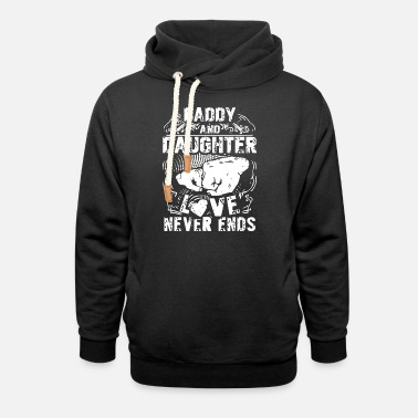 Daughter daddy and daughter love never ends daughter - Unisex Shawl Collar Hoodie