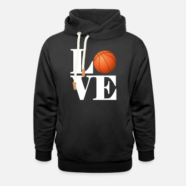 I Love Basketball Love Basketball - Unisex Shawl Collar Hoodie