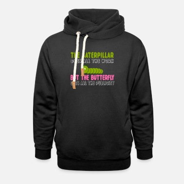 Caterpillar The Caterpillar Does All The Work - Unisex Shawl Collar Hoodie