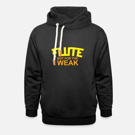 Gift Idea Hoodies & Sweatshirts - Flute Weakness - Unisex Shawl Collar Hoodie black