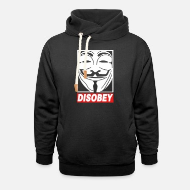 Anonymous Disobey Anonymous - Unisex Shawl Collar Hoodie