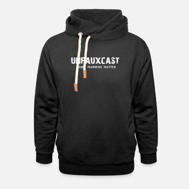 Unfauxcast Unfauxcast Podcast Official Logo - Shawl Collar Hoodie