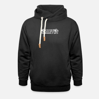 The Bigger It Cool The More I Play With It The Bigger It Gets - Unisex Shawl Collar Hoodie