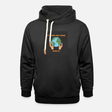 Global Climate change is real - Unisex Shawl Collar Hoodie