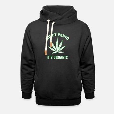3fb3e0287 Dont Panic Don't panic it's Organic Cannabis Leaf. Unisex Shawl  Collar Hoodie