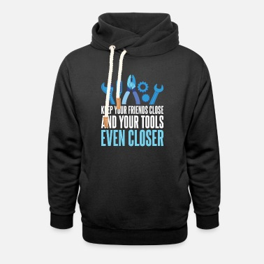 Automobile Keep Your Friends Close Tools Even Closer Mechanic - Unisex Shawl Collar Hoodie
